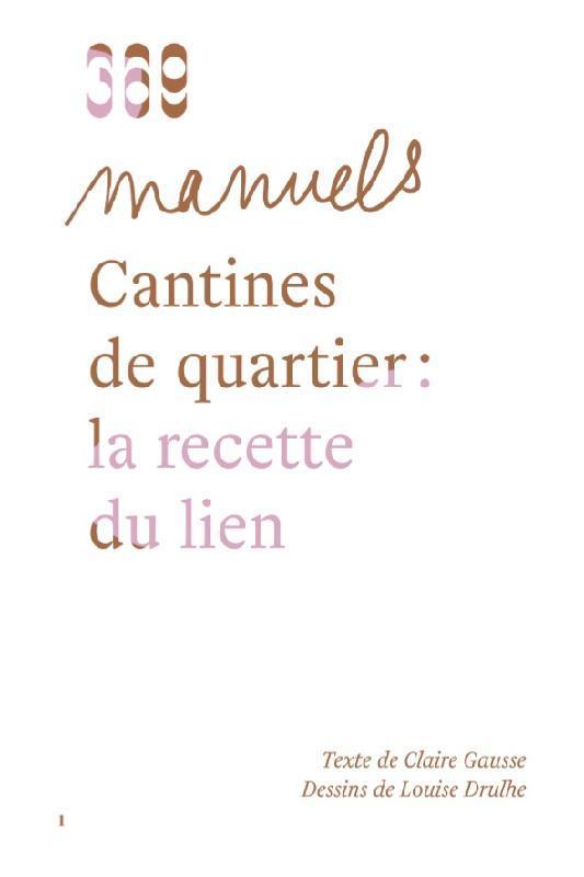 CANTINES DE QUARTIER  -  LA RECETTE DU LIEN