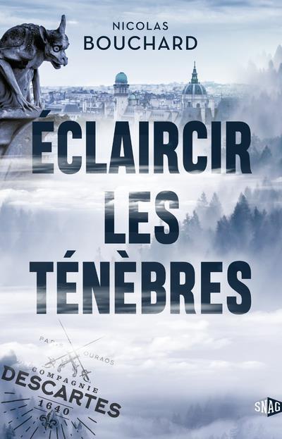 ECLAIRCIR LES TENEBRES