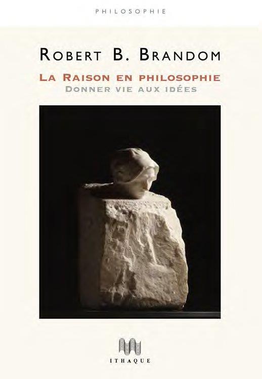 LA RAISON EN PHILOSOPHIE  -  DONNER VIE AUX IDEES