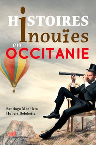 HISTOIRES INOUIES EN OCCITANIE