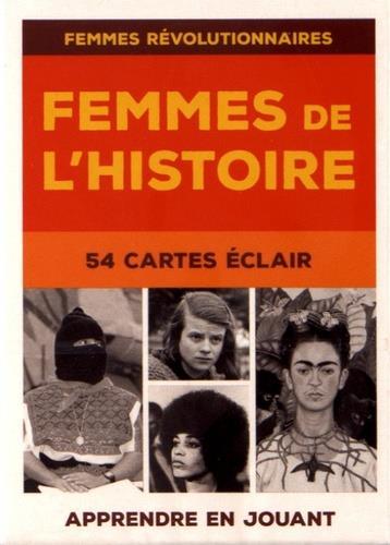 FEMMES DE L'HISTOIRE T.1  -  FEMMES REVOLUTIONNAIRES, 54 CARTES ECLAIR COLLECTIF/HADDOCK DU LUMIGNON