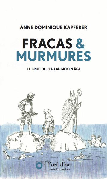 FRACAS et MURMURES