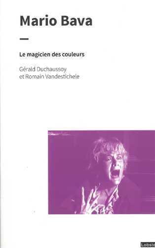 MARIO BAVA - LE MAGICIEN DES COULEURS