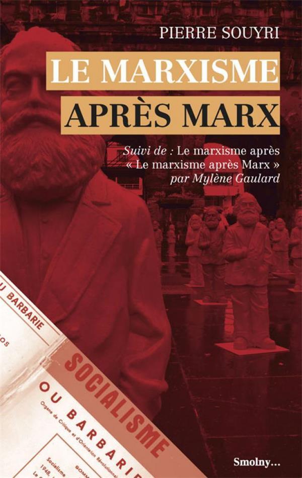 LE MARXISME APRES MARX