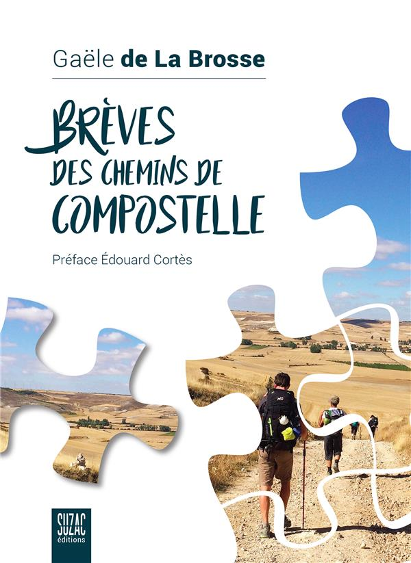 BREVES DES CHEMINS DE COMPOSTELLE