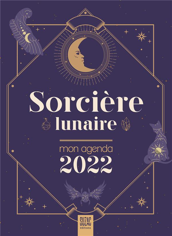 SORCIERE LUNAIRE, MON AGENDA (EDITION 2022) ROLLERO, JESSICA DU LUMIGNON