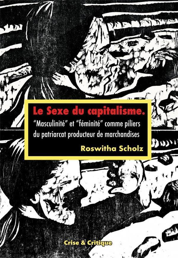 LE SEXE DU CAPITALISME