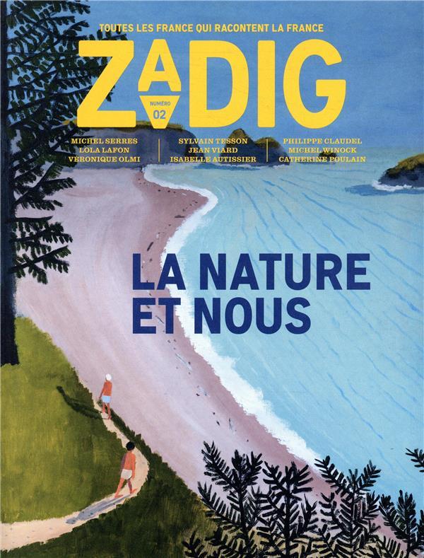 ZADIG N.2     LA NATURE ET NOUS