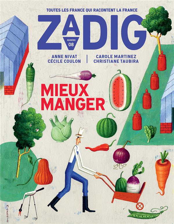 ZADIG - NUMERO 8 MIEUX MANGER COLLECTIF/FOTTORINO NC