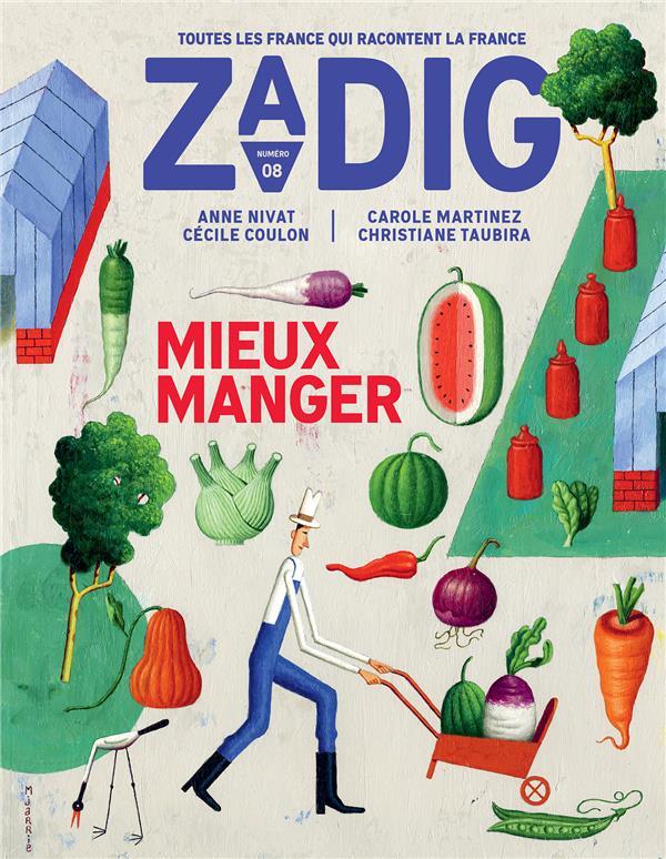 ZADIG N.8  -  MIEUX MANGER COLLECTIF NC
