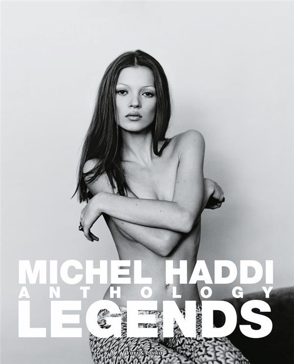 MICHEL HADDI ANTHOLOGY  -  LEGENDS