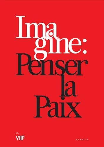 IMAGINE -  REFLEXION SUR LA PAIX