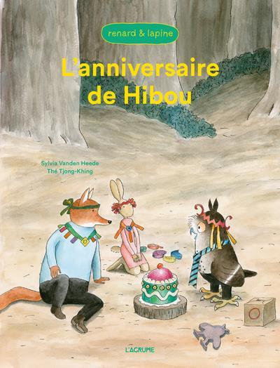L'ANNIVERSAIRE DE HIBOU