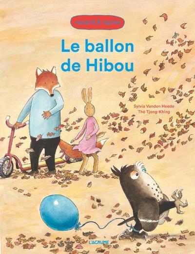 LE BALLON DE HIBOU  -  RENARD ET LAPINE