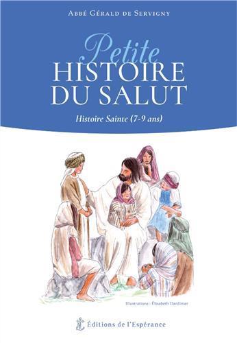 PETITE HISTOIRE DU SALUT