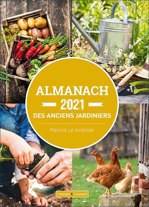 ALMANACH DES ANCIENS JARDINIERS (EDITION 2021)