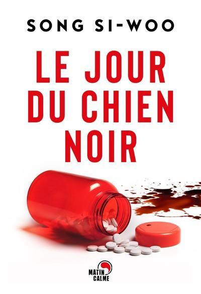 LE JOUR DU CHIEN NOIR SONG SI-WOO BOOKS ON DEMAND