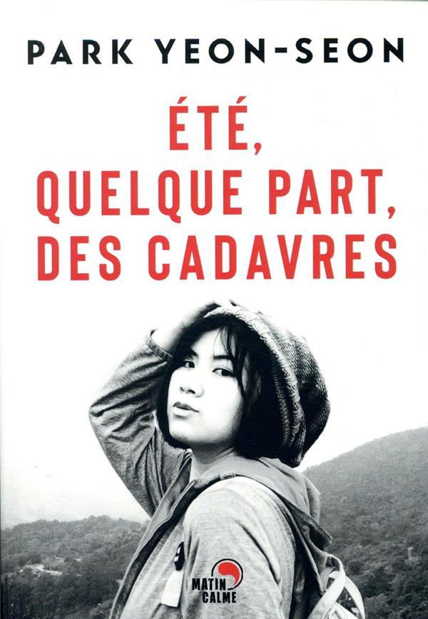 ETE, QUELQUE PART, DES CADAVRES PARK YEON-SEON BOOKS ON DEMAND