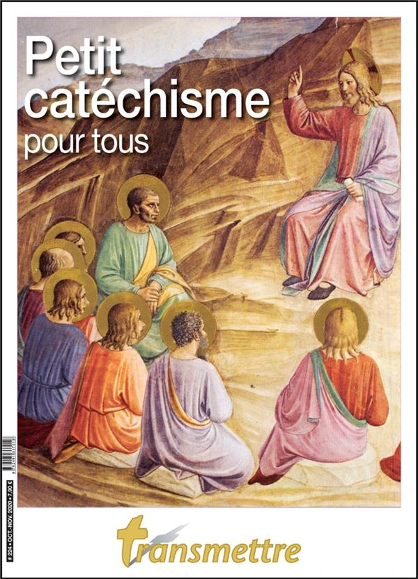 PETIT CATECHISME POUR TOUS