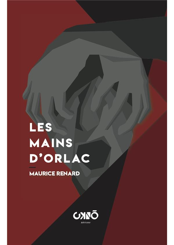 LES MAINS D'ORLAC RENARD MAURICE BOOKS ON DEMAND