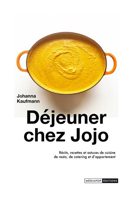DEJEUNER CHEZ JOJO KAUFMANN JOHANNA BOOKS ON DEMAND