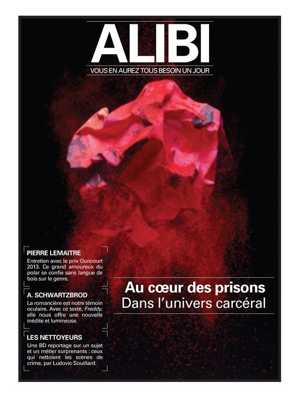 ALIBI N.4  -  AU COEUR DES PRISONS