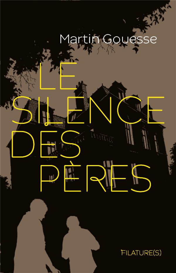 LE SILENCE DES PERES GOUESSE, MARTIN BOOKS ON DEMAND
