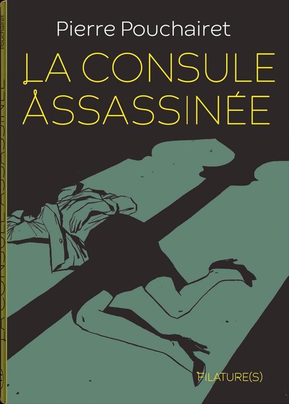 LA CONSULE ASSASSINEE   BOOKS ON DEMAND