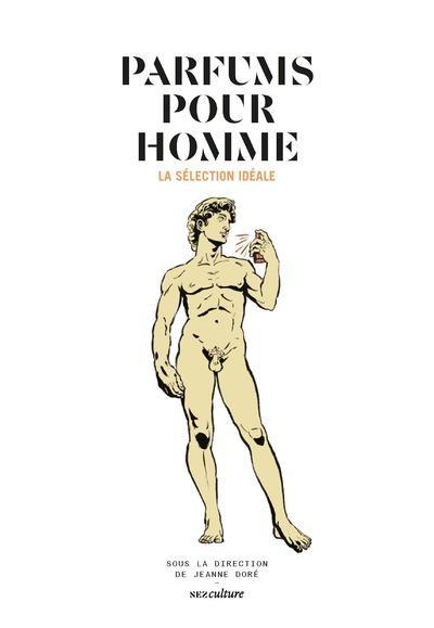 PARFUMS POUR HOMME  -  LA SELECTION IDEALE