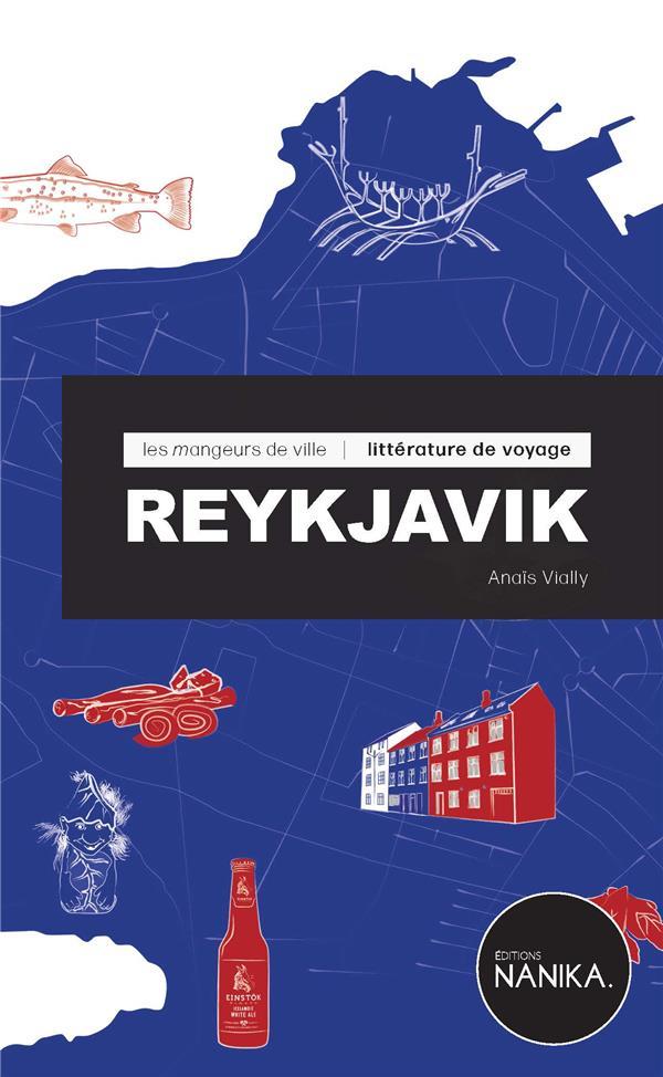 LES MANGEURS DE VILLE  -  REYKJAVIK VIALLY ANAIS BOOKS ON DEMAND