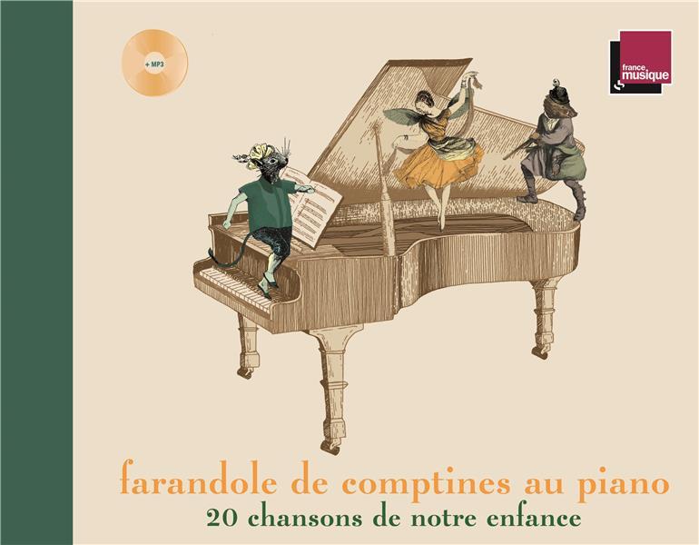 FARANDOLE DE COMPTINES AU PIANO  -  20 CHANSONS DE NOTRE ENFANCE EL BACHA ABDEL RAHMA BOOKS ON DEMAND