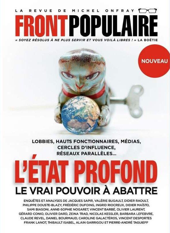 FRONT POPULAIRE N.2  -  L'ETAT PROFOND : LE VRAI POUVOIR A ABATTRE COLLECTIF NC