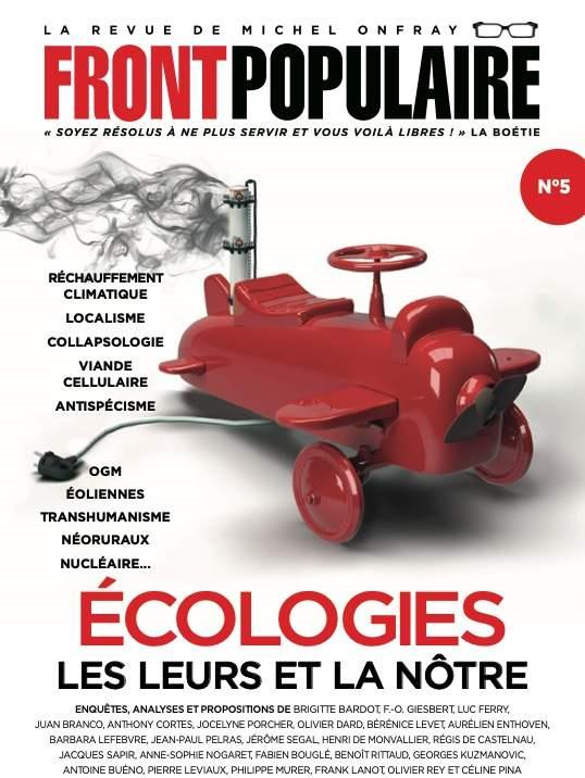 FRONT POPULAIRE N.5  -  ECOLOGIES : LES LEURS ET LA NOTRE ONFRAY, MICHEL  NC