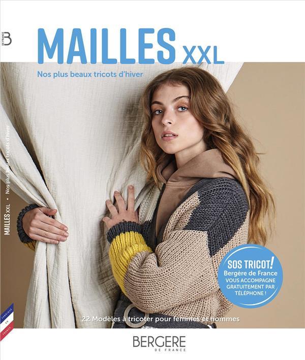 MAILLES XXL , NOS PLUS BEAUX TRICOTS D'HIVER