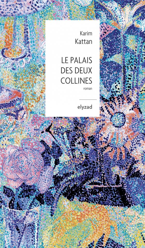 LE PALAIS DES DEUX COLLINES