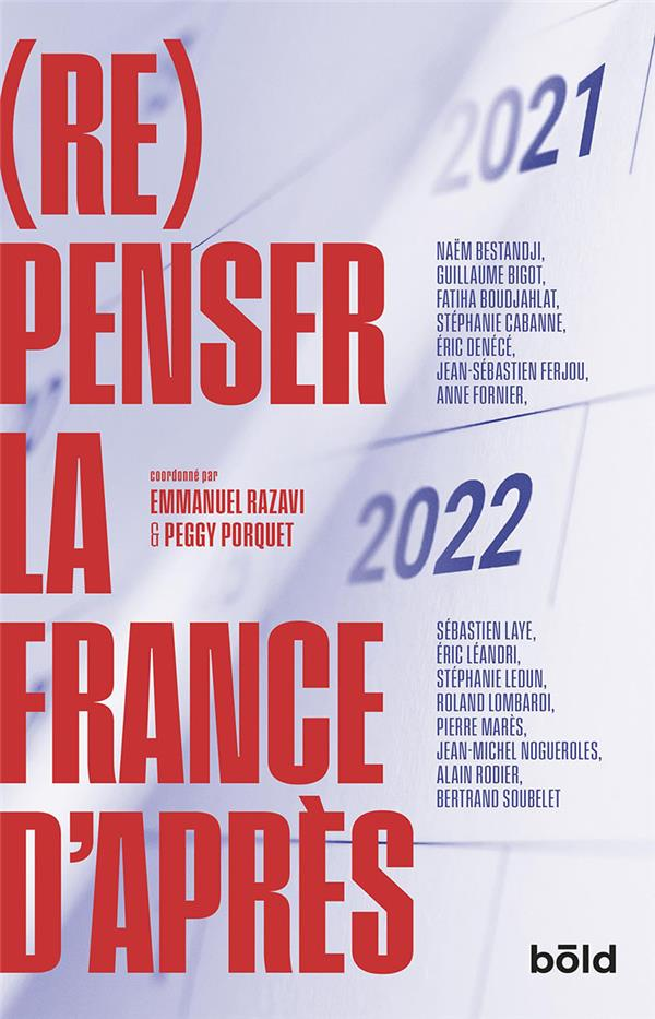 LA FRANCE D'APRES : (RE)PENSER DEMAIN AUJOURD'HUI RAZAVI/PORQUET BOOKS ON DEMAND