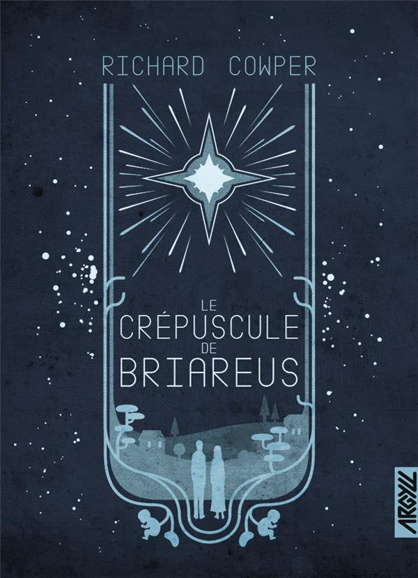 LE CREPUSCULE DE BRIAREUS COWPER/COLLETTE BOOKS ON DEMAND