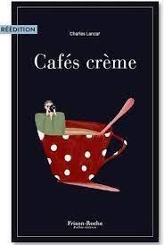 CAFES CREME LANCAR CHARLES BOOKS ON DEMAND
