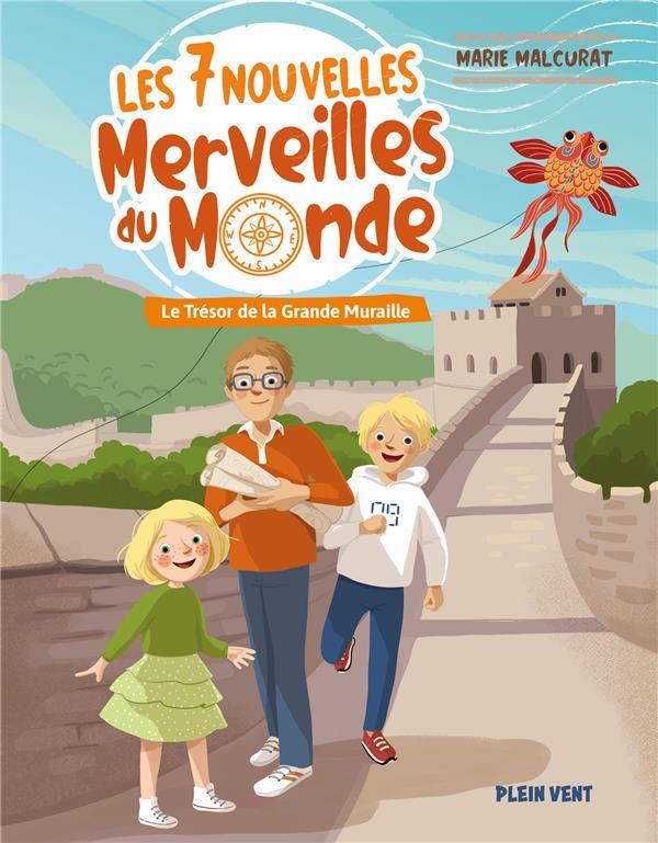 LES 7 NOUVELLES MERVEILLES DU MONDE T.1  -  LE TRESOR DE LA GRANDE MURAILLE