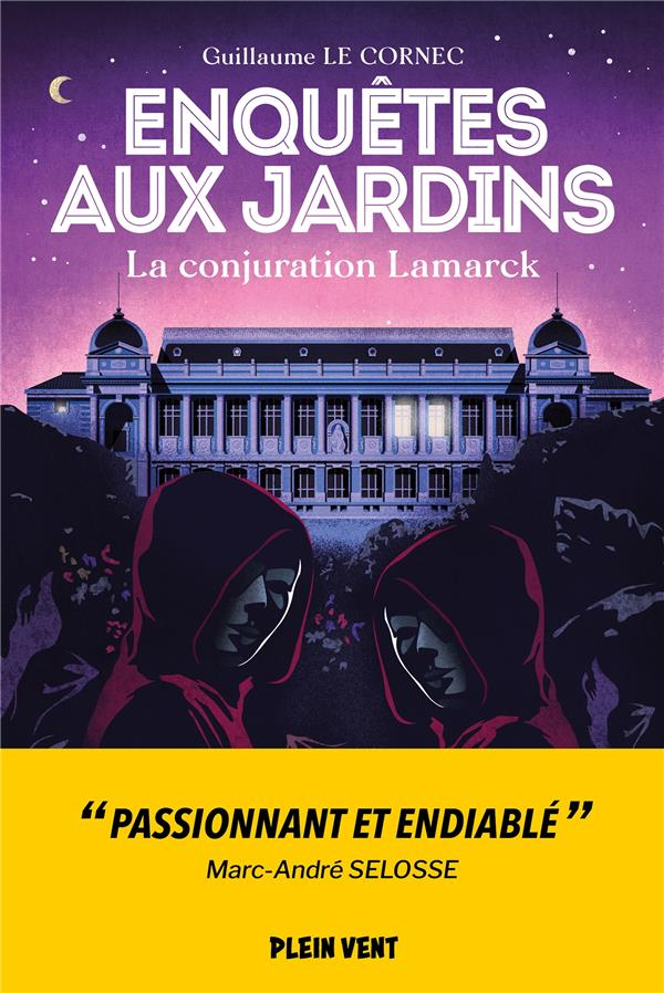 ENQUETES AUX JARDINS T.3 : LA CONJURATION LAMARCK