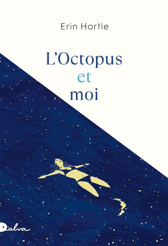 L'OCTOPUS ET MOI