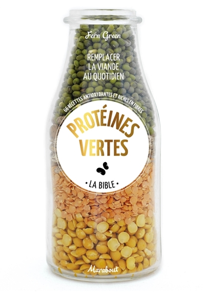 PROTEINES VERTES - LES RECETTES GREEN FERN Marabout