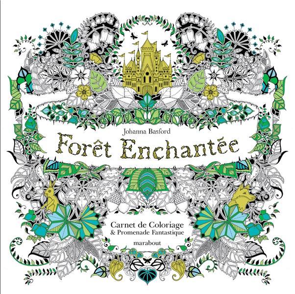 FORET ENCHANTEE - CARNET DE COLORIAGE ET CHASSE AU TRESOR ANTISTRESS BASFORD JOHANNA Marabout