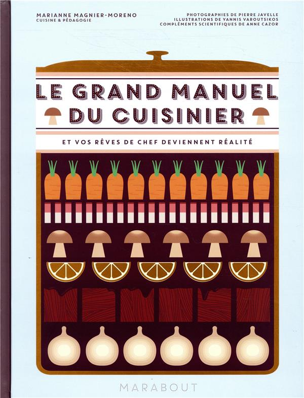 Le Grand Manuel Du Cuisinier MAGNIER-MORENO, MARIANNE Marabout