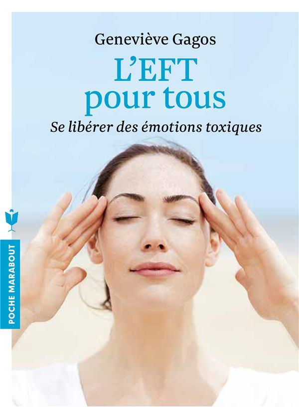 L'EFT POUR TOUS Gagos Geneviève Marabout