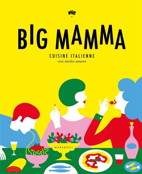BIG MAMMA - CUISINE ITALIENNE LUGGER/SEYDOUX MARABOUT