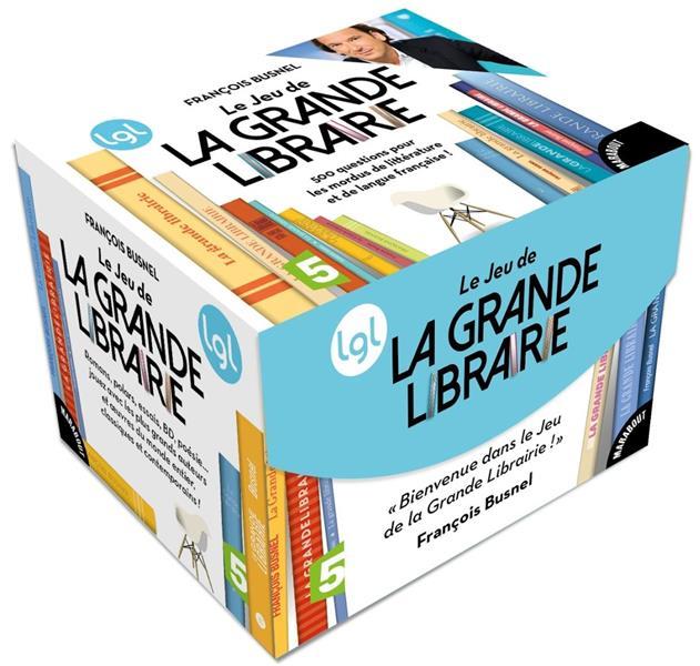 LE JEU LA GRANDE LIBRAIRIE BUSNEL FRANCOIS Marabout