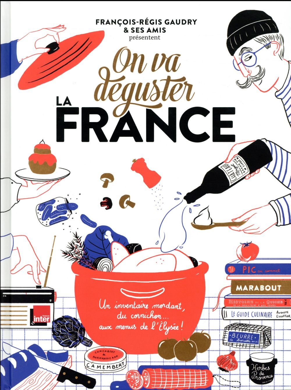 ON VA DEGUSTER LA FRANCE