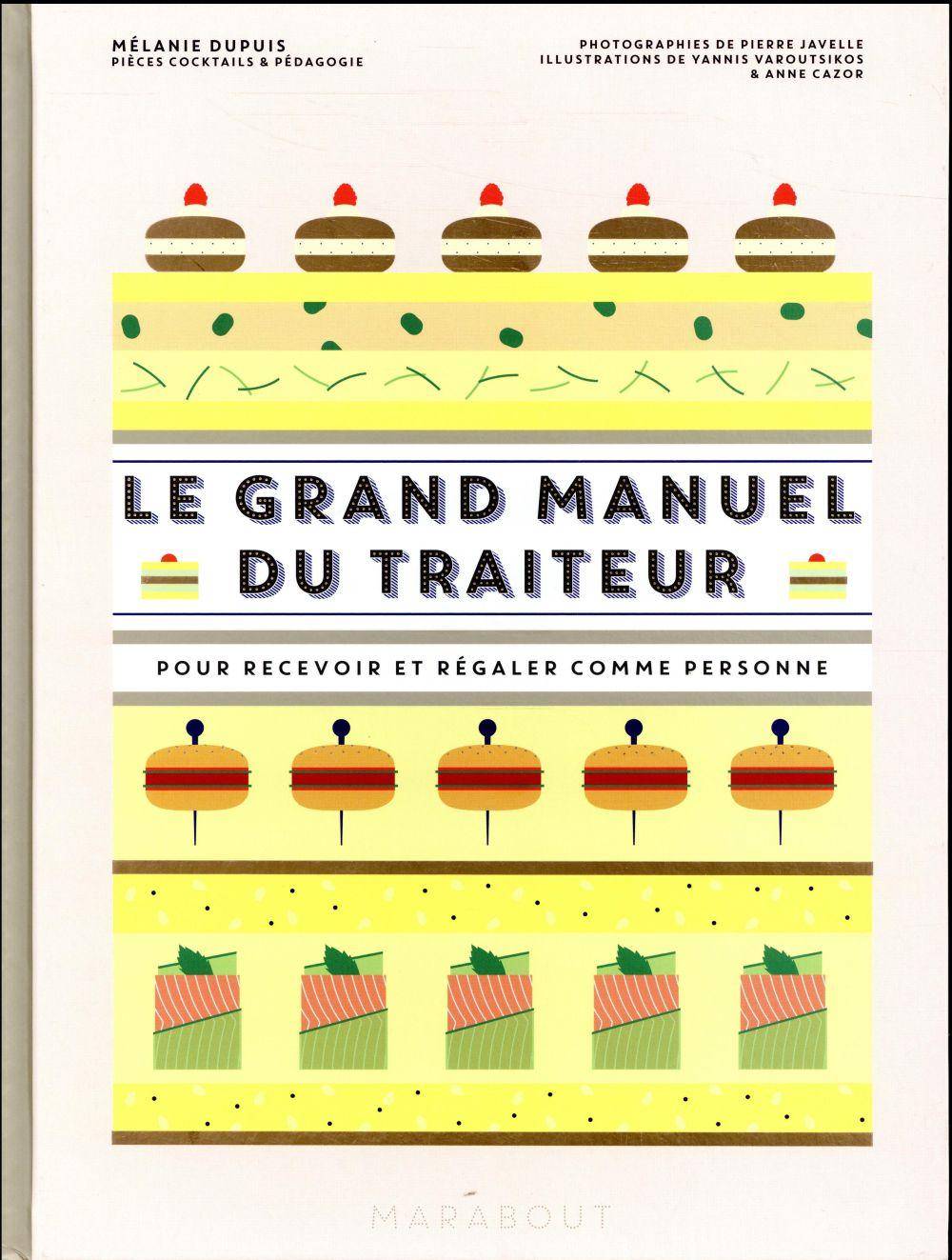 LE GRAND MANUEL DU TRAITEUR DUPUIS / VAROUTSIKOS / CAZOR MARABOUT