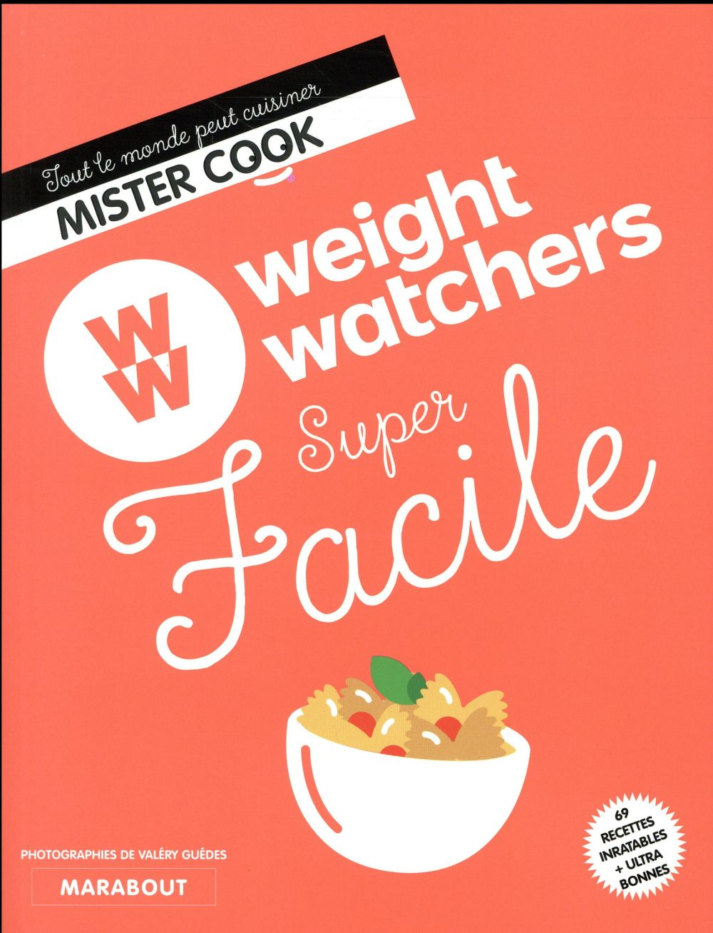WEIGHT WATCHERS SUPER FACILE  MARABOUT